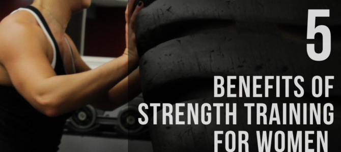 5 Benefits of Strength Training For Women