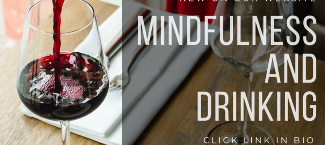 Mindfulness and Drinking